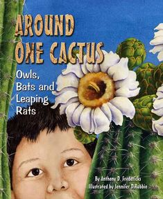 """Around One Cactus is natural science—in this case, about desert animals—with a flair. A boy walks up to an impressive saguaro cactus and wonders, """"Who could be living on this arid ground?"""" As night falls, he walks away. And then the place comes alive! Nature Story, Desert Animals, Reading Street, Student Studying, Biomes, Student Engagement, Science And Nature, Earth Science, Read Aloud"""