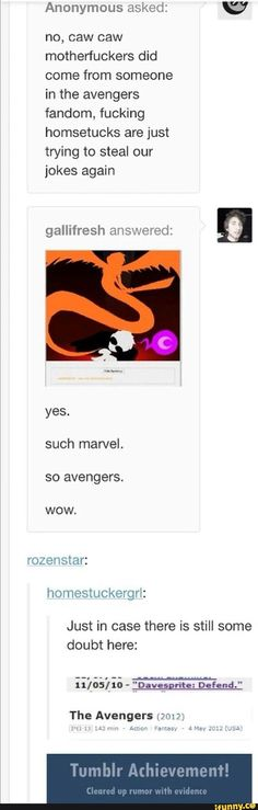 when i heard that in the Avengers, i immedietly thought of Homestuck
