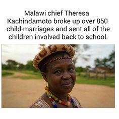 """desiremyblack: """" nyshadidntbreakit: """" destinyrush: """"A hero without a cape """" Her name is Theresa Kachindamoto, and she is a senior chief - political leader of a region with a population of about people. She didn't run for election; Values Education, Political Leaders, Faith In Humanity, Good People, Amazing People, Human Rights, Breakup, Comebacks, Fun Facts"""