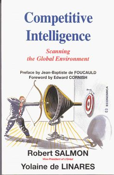 Competitive Intelligence: Scanning the Global Environment by Robert Salmon