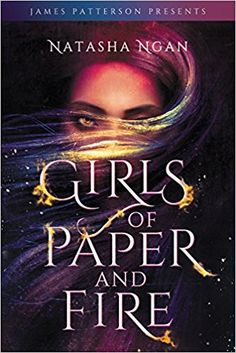 Girls of Paper and Fire by Natasha Ngan (October 23, 2018)