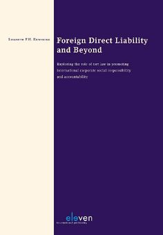 Foreign Direct Liability and Beyond: Exploring the Role of Tort Law in Promoting International Corporate Social Responsibility and Accountability by Liesbeth Enneking. $67.50. Publisher: Eleven International Publishing (May 14, 2012). Publication: May 14, 2012 http://www.elevenpub.com/law/catalogus/foreign-direct-liability-and-beyond-1#
