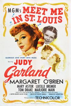 Meet Me In St. Louis, directed by Vincente Minnelli, 1945--Clang clang clang bitches!
