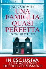 Una famiglia quasi perfetta ebook by Jane Shemilt