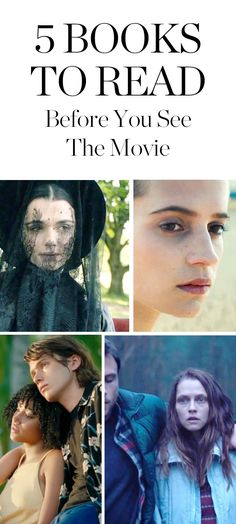 Before you spend all your money on popcorn, read these five books on which the film adaptations were based.