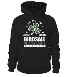 Kiss Me I'm BIRDSALL Original Irish Legend  Funny Birds T-shirt, Best Birds T-shirt