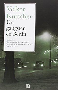 Un Gangster En Berlín (NB LA TRAMA) de Volker Kutscher http://www.amazon.es/dp/8466657150/ref=cm_sw_r_pi_dp_8bztwb07NW88J