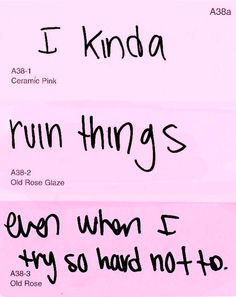 I kinda ruin things even when I try so hard not to. #depression #lonely