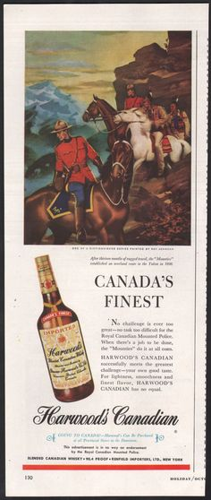 Stunning 1949 Harwood'S Whisky AD RCMP Mounties Yukon IN 1898 RAY Johnson ART | eBay