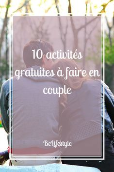#couple #activites #gratuit #freeactivities #free #activities #gratuites #blog #blogueuse #lifestyle #idees #ennui #faire #afaire #spring #ideas #things #thingstodo #love #amour
