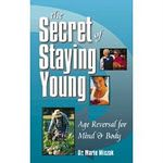 Keeping fit, youthful and healthy with tips from The Secret of Staying Young - Lotus Press.  Available on Amazon.com