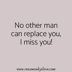 I miss you, I miss my husband quotes that will remind him how much you truly love him even though you are not together physically at this moment in time. Miss My Husband Quotes, I Miss My Boyfriend, I Miss You Quotes For Him, Missing You Quotes For Him, Best Love Quotes, Boyfriend Quotes, Missing Someone You Love, Missing My Husband, Future Husband