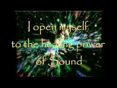 "432 Hz Healing Sound Affirmation ""I open myself to the Healing power of Sound"""