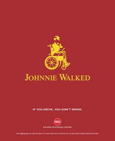 Advertising Pics, Johnnie Walker's clever advertisement against...