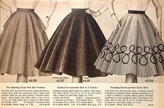"1955 Circle Skirts...Sears & Roebuck Catalog --Wore Circle skirts all the time with lots of petticoats. ""Twirl!"""