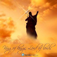 Jesus, King of kings & Lord of lords