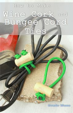 How to Make Wine Cork and Bungee Cord Ties