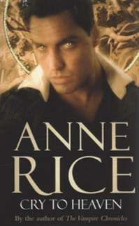 Cry To Heaven by Anne Rice (Image shows the copy that I got signed by Anne Rice herself) Books To Buy, I Love Books, Books To Read, Anne Rice, The Vampire Chronicles, Horror Tale, Every Day Book, Best Selling Books, Historical Fiction