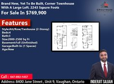 Your Dream Of Luxurious Lifestyle Is Just a Step Away From You. Brand New, Yet To Be Built, Corner Townhouse With A Large Loft. 2243 Square Foots For Sale In $769,900  Feature: Style: Att/Row/Townhouse (2-Storey) Beds:4 Bath:3 Size:2000-2500 SqFt Basement: Full (Unfinished) Garage: Built-In (1 Spaces) Age: New For More Info Contact Today: Call: 647-892-1457 ( Inderjit Sajjan ) #Spectrum #RealEstate #Agent #Consultant #InvestWithRight #Home #Buy #Sell