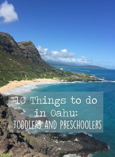 10 Things to do in Oahu for Preschoolers and Toddlers and Kids of all ages. Hawaii Family Travel
