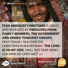#Mauritania is #36 on the Open Doors 2014 World Watch List, that ranks the top 50 countries in which Christians are being persecuted for their faith.