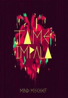 "Tame Impala - ""Mind Mischief"" -Plakat von Jose Berrio, via Behance - diy deko Kevin Parker, Type Posters, Band Posters, Tame Impala Songs, Hippie Posters, Vintage Music Posters, Psychedelic Rock, Rock Design, Tumblr"