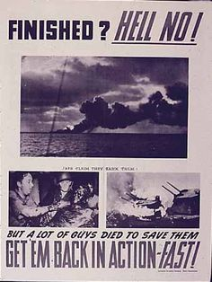 """US WW II..Finished? Hell NO! Japs Claim They Sank Them! But a Lot of Guys Died to Save them Get """"Em Back in Action - Fast!...16"""