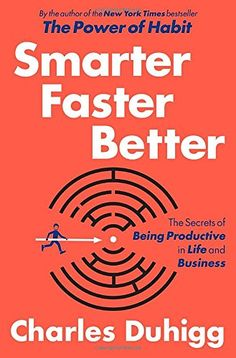 Smarter Faster Better: The Secrets of Being Productive in Life and Business by Charles Duhigg http://www.amazon.com/dp/081299339X/ref=cm_sw_r_pi_dp_v3F5wb0G1J5GC