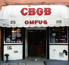 CBGB (right) opened in December 1973 in the East Village and became known as the birthplace of American punk rock. It closed in October 2006 when it lost it's lease.   I remember those punk rock-new wave days of the 70's to the 80's! Great times! I saw the original CBGB awning, after being taken down when CBGB lost it's lease, in the Rock n Roll Hall of Fame in Cleveland. Happy to know no one else will forget it...I know I won't!   Photo by James T. & Karla L. Murray
