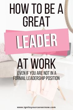 Leadership in the workplace is no longer a top-down affair in which only the boss has ability to make decisions. Even if you are not in a formal leadership position, behaving like a leader can help place you in position to receive promotions or unique ass Leadership Tips, Leadership Development, Professional Development, Personal Development, Nursing Leadership, Leadership Activities, Career Success, Career Change, Career Advice