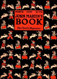 John Martin's Book 1920-03 ~ A wallpaper-like pattern of rabbits, clothed and naked, walking, running, and bounding.  Artist: G. C.