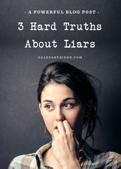 Are you a liar? Do you know a liar? You NEED to read this.