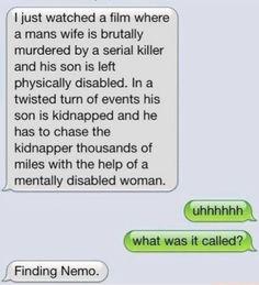 Finding Nemo Funny Text!!! So, so funny!!!!!!!!!!!!!! -emma