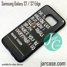Imagine Dragon Quotes (1) Phone Case for Samsung Galaxy S7 & S7 Edge