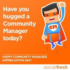 Community Manager Appreciation Day 2013- Social Fresh Blog, voted in Social Media Examiner Top 10 SM Blogs #social media