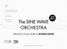 The SINE WAVE ORCHESTRA