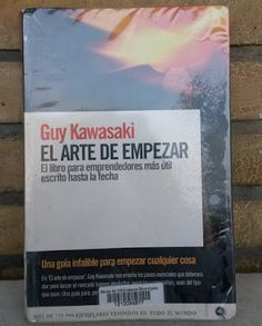 Guy Kawasaki: El arte de empezar ~ En la nube blog Guy Kawasaki, Social Media Tips, Marketing, Cover, Books, Cloud, Libros, Book, Book Illustrations