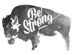 Be Strong, Little Buffalo Art Print