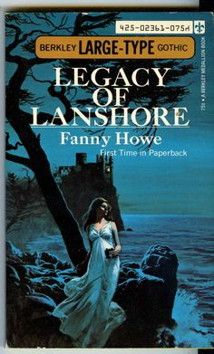 RARE PB Legacy of Lanshore - Fanny Howe Berkley Large-Type Gothic 1973