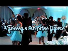 Quinceanera Surprise Dance - YouTube   love loVE LOVE