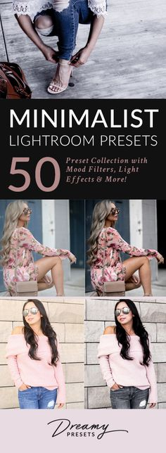 The ultimate minimalist lightroom presets collection for fashion bloggers and photographers. Over 50 individual filters, light effects and so much more!