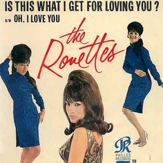 "The Ronettes ~ ""Is This What I Get For Loving You?""  Oh I Love You (Philles 128) 1965"