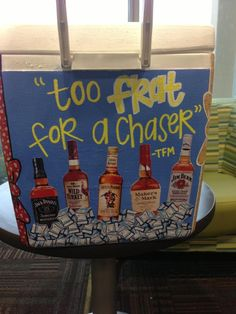 Too frat for a chaser. graduation ideas for Chadley Delaney Parrish Schenk… Too frat for a chaser. graduation ideas for Chadley Delaney Parrish Schenk ? Painted Fraternity Coolers, Frat Coolers, Painted Coolers, I Cool, Cool Stuff, Total Sorority Move, Bubba Keg, Cooler Painting, Arts And Crafts