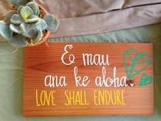 Hand crafted and painted Hawaiian language decorative signs for indoors and outdoors.