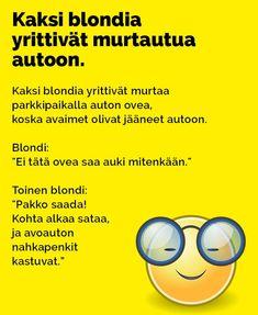 Vitsit: Kaksi blondia yrittivät murtautua autoon - Kohokohta.com Jokes, Humor, Funny, Cards, Historia, Husky Jokes, Humour, Animal Jokes, Moon Moon