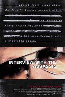 """Interview with the Assassin"" (2002) poster.   An extremely scary movie, about the 'second shooter' of JFK,  with a surprise plot twist."