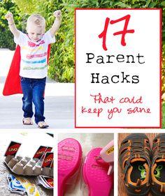 17 Parent Hacks – That could keep you sane! #howdoesshe #parenthacks #organizing howdoesshe.com