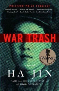 War Trash by Ha Jin.  Pulitzer Prize finalist 2005