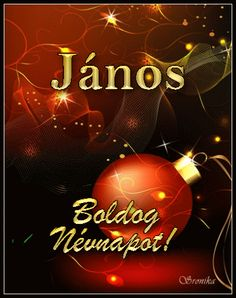 János képeslapok Name Day, Animals And Pets, Christmas Bulbs, Happy Birthday, Neon Signs, Album, Humor, Holiday Decor, Pets