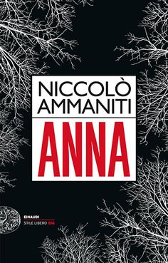 Niccolò Ammaniti, Anna